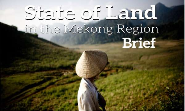 State of Land in the Mekong Region - Brief